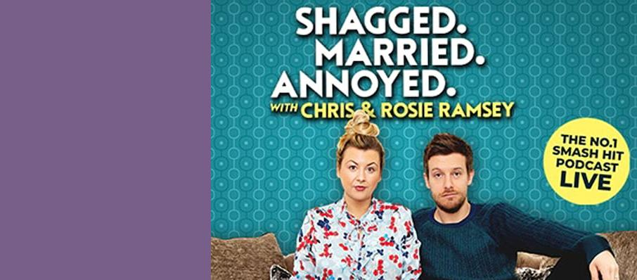 Shagged Married Annoyed with Chris and Rosie Ramsey, Adelphi Theatre, Sheffield